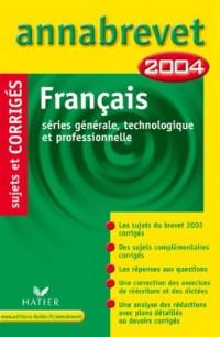 Annabrevet 2004 : Français (+ corrigés)