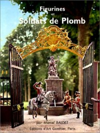 Figurines et Soldats de plombs