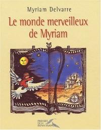 Le Monde merveilleux de Myriam