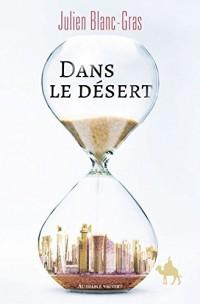Dans le Desert