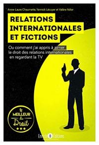 Relations internationales et fictions : Ou comment j'ai appris à aimer le droit des relations internationales en regardant la télévision
