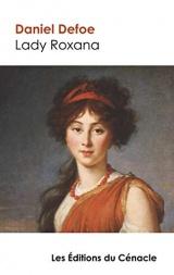 Titre: Lady Roxana (édition de référence)