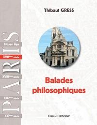 Balades Philosophiques XVIIème
