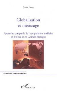 Globalisation et métissage : Approche comparée de la population antillaise en France et en Grande-Bretagne