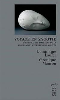 Voyage en Zygotie : Histoires d'embryons