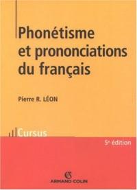 Phonétisme et prononciation du français