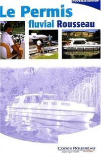 Code Rousseau : Permis fluvial