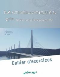 Mathématiques 2de Bac professionnel : Cahier d'exercices