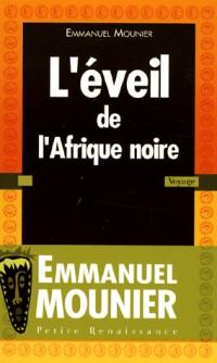 EVEIL DE L AFRIQUE NOIRE