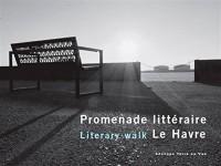 Promenade littéraire Le Havre