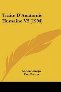 Traite D'Anatomie Humaine V5 (1904)