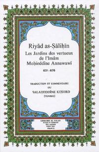 Riyad as-Salihin : Jardins des vertueux (Les)
