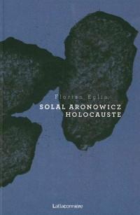 Solal Aronowicz Holocauste