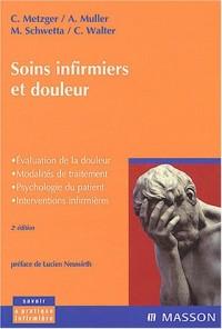 Soins infirmiers et douleurs : Évaluation de la douleur - Modalités de traitement - Psychologie du patient - Interventions infirmières