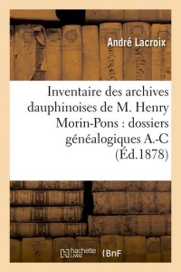Inventaire Arch Dauphinoises  a  C  ed 1878