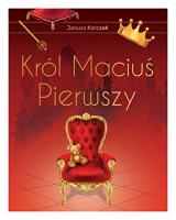 KrĂll MaciuĹ Pierwszy wyd. ekskluzywne - Janusz Korczak [KSIÄĹťKA]