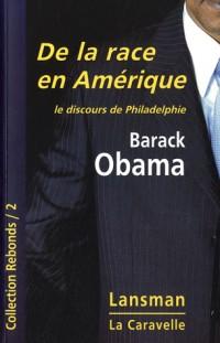De la race en Amérique, le discours de Philadelphie