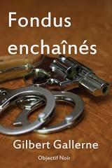 Fondus Enchaines: La Mort Pour Vengeance