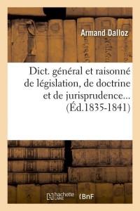 Dict  de Législation  ed 1835 1841