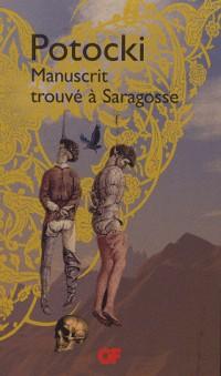 Manuscrit trouvé à Saragosse Coffret en 2 volumes : Version de 1804 ; Version de 1810