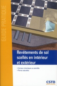 Revetements de Sol Scelles en Interieur et Exterieur - Carreaux Ceramiques Ou Assimiles - Pierres Na