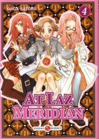 At Laz Meridian, Tome 4 :