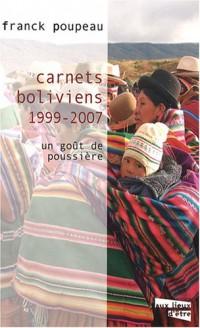 Carnets boliviens (1999-2007) : Un goût de poussière