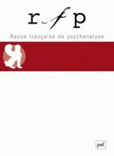 Revue Française de Psychanalyse 2018 - Tome 82 - N Spécial Congrès