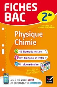 Fiches bac Physique-Chimie 2de: fiches de révision Seconde