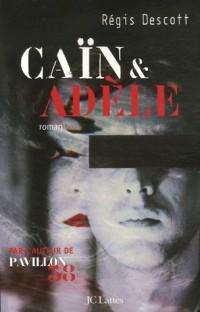 Caïn et Adèle