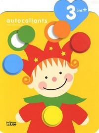 Je grandis avec les autocollants : 3 ans et + - Le petit clown