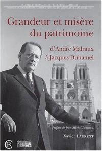 Grandeur et misère du patrimoine : D'André Malraux à Jacques Duhamel