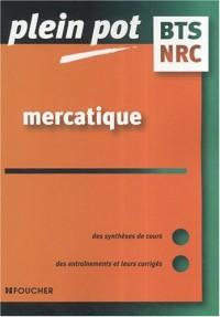 Mercatique, négociation et relation client, BTS NRC (Ancienne Edition)