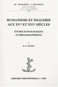 Humanisme et imagerie aux XVe et XVIe siècles : Etudes iconologiques et bibliographiques