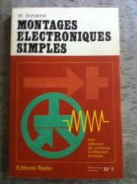 Montages électroniques simples : Une sélection de schémas d'utilisation pratique (Électronique et loisirs)