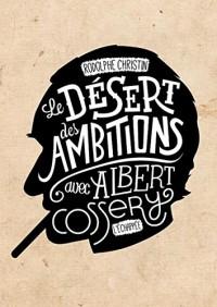 Desert des Ambitions (le