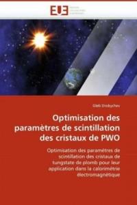 Optimisation Des Paramtres de Scintillation Des Cristaux de Pwo