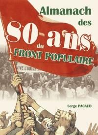 ALMANACH DES 80 ANS DU FRONT POPULAIRE
