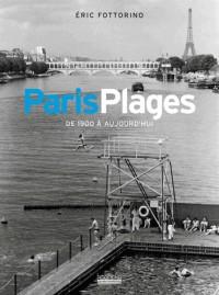 Paris plage de 1910 à aujourd'hui
