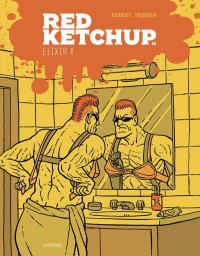 Red Ketchup, Tome 9 : Elixir X