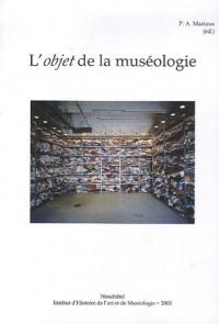 L'objet de la muséologie