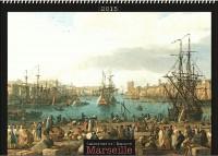 Les calendriers de l'histoire : Marseille