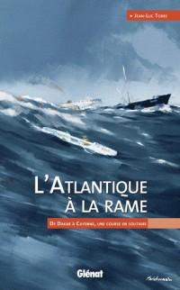L Atlantique a la Rame