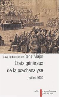 État général de la psychanalyse, juillet 2000