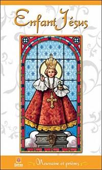 Enfant Jésus - Neuvaine et prières
