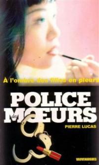Police des Moeurs n° 154 : A l'ombre des filles en pleurs