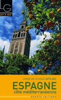 Espagne : Côte méditerranéenne