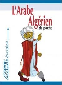 L'Arabe Algérien de Poche ; Guide de conversation