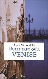 Nulle part qu'à Venise