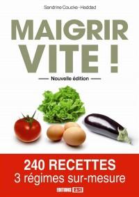 Maigrir Vite Nouvelle Edition